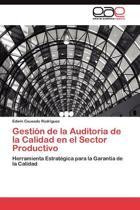 Gestion de La Auditoria de La Calidad En El Sector Productivo