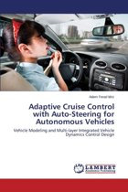 Adaptive Cruise Control with Auto-Steering for Autonomous Vehicles