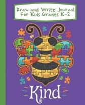 Draw And Write Journal For Kids Grades K-2 Bee Kind