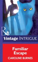 Familiar Escape (Mills & Boon Intrigue) (Fear Familiar - Book 20)