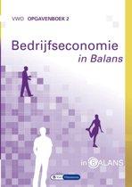 Bedrijfseconomie in Balans vwo Opgavenboek 2