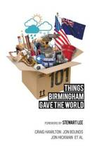 101 Things Birmingham Gave the World
