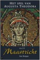 Het spel van Augusta Theodora deel 2 Maastricht
