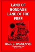 Land of Bondage Land of the Free