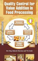 Quality Control for Value Addition in Food Processing