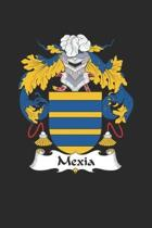 Mexia: Mexia Coat of Arms and Family Crest Notebook Journal (6 x 9 - 100 pages)