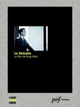 Le Rebelle - Scénario du film