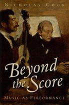 Beyond the Score
