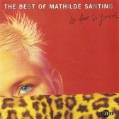 The Best Of Mathilde Santing - So Far So Good
