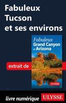 Fabuleux Tucson et ses environs