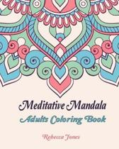 Meditative mandala adults coloring book: Mandalas Coloring Book for adults, beginner, and Seniors. One-sided illustrations flower pattern to color enj