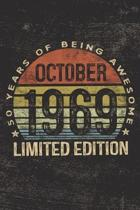 October 1969 Limited Edition 50 Years of Being Awesome: 50th Birthday Gifts Blank Lined Notebook Fifty 50 Yrs Old Bday Present Men Women Turning 50 Bo