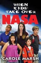 When Kids Take Over NASA