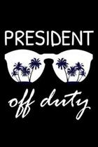 President Off Duty