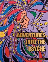 Adventures Into the Psyche