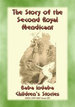 THE STORY OF THE SECOND ROYAL MENDICANT - A Children's Story from 1001 Arabian Nights