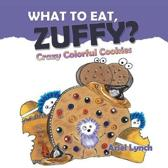 What to Eat, Zuffy?