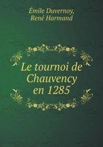 Le Tournoi de Chauvency En 1285