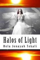 Halos of Light