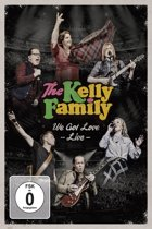 The Kelly Family - We Got Love (Live)