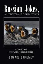 Russian Jokes, Anecdotes and Funny Stories
