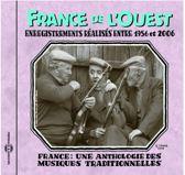 France - Une Anthologie France de l'Ouest 1956-2006