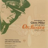 U.S. Air Force Orchestra - Remembering The Glenn Miller