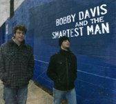Bobby Davis And The Smartest Man