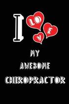 I Love My Awesome Chiropractor