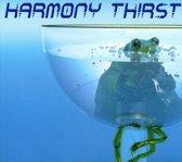 Harmony Thirst