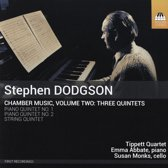 Chamber Music Volume Two-Three Quintets