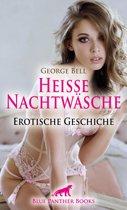 Heiße Nachtwäsche | Erotische Geschichte