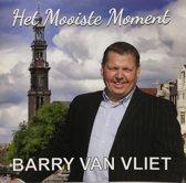 Barry van Vliet - Het Mooiste Moment