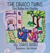 The Draco Twins Turn Bullies into Buddies
