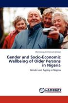 Gender and Socio-Economic Wellbeing of Older Persons in Nigeria