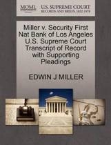 Miller V. Security First Nat Bank of Los Angeles U.S. Supreme Court Transcript of Record with Supporting Pleadings