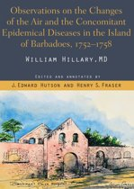 Observations on the Changes of the air and the concomitant Epidemical Diseases in the Island of Barbadoes