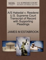 A/S Hakedal V. Reederei U.S. Supreme Court Transcript of Record with Supporting Pleadings
