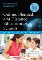 Online, Blended and Distance Education in Schools