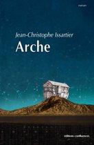 Arche - Les mythes racontent une histoire vraie