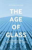 The Age of Glass