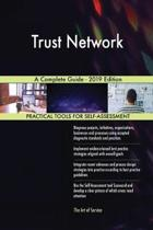 Trust Network a Complete Guide - 2019 Edition