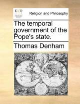 The Temporal Government of the Pope's State.