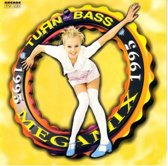 Various Artists - Turn Up The Bass Megamix 1995
