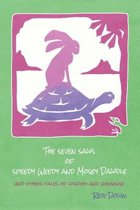 The Seven Saws of Speedy Weedy and Mosey Dawdle