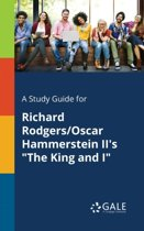 A Study Guide for Richard Rodgers/Oscar Hammerstein II's the King and I