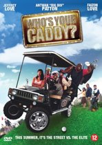 Who's Your Caddy (dvd)
