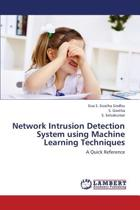 Network Intrusion Detection System Using Machine Learning Techniques