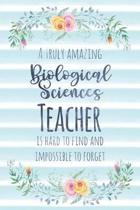 A Truly Amazing Biological Sciences Teacher Is Hard to Find and Impossible to Forget