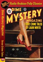 Dime Mystery Magazine - Three Crime Tale